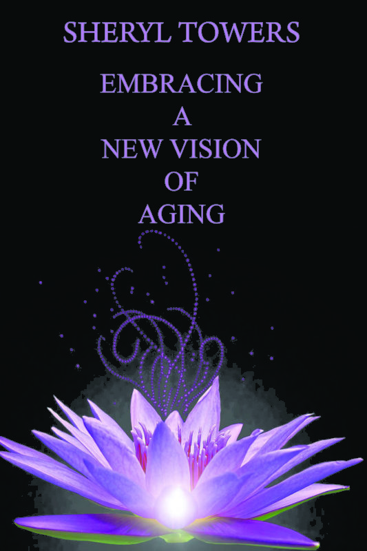 Embracing a New Vision of Aging