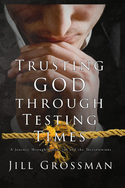 Trusting God Through Testing Times
