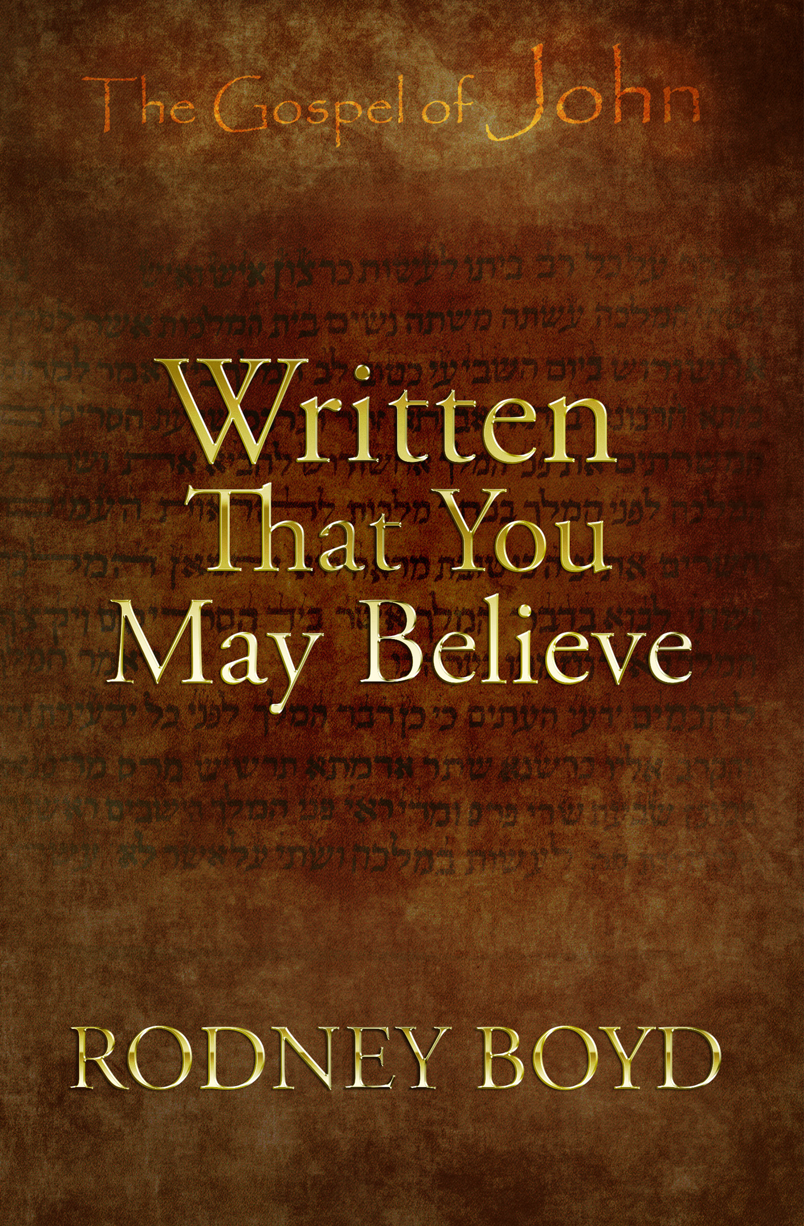 Written That You May Believe Releases