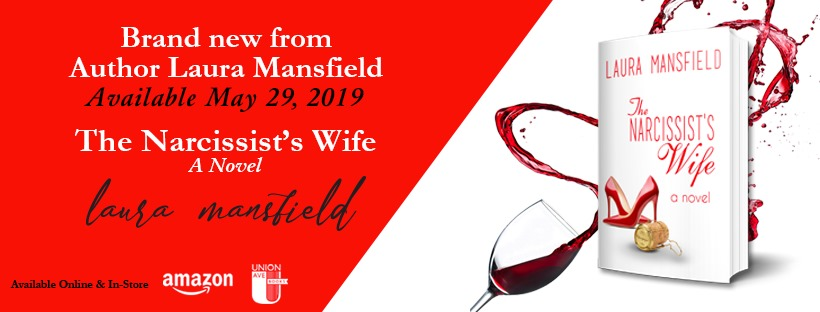 "Laura Mansfield Celebrates Release of ""The Narcissist's Wife"""