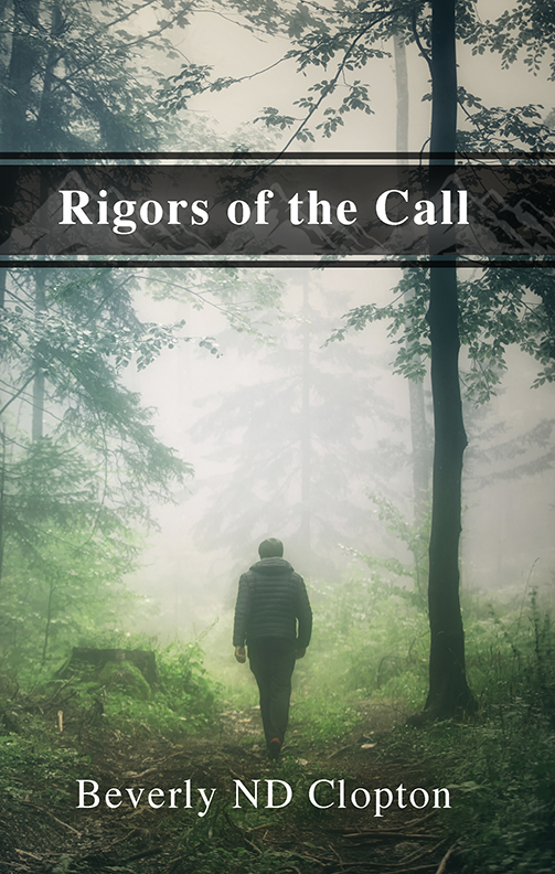 Rigors of the Call